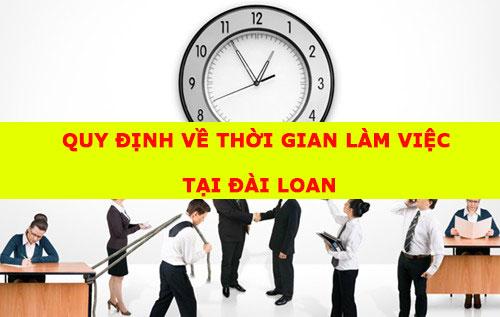 quy-dinh-ve-thoi-gian-lam-viec-cho-lao-dong-tai-dai-loan