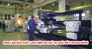 Nam làm sản xuất linh kiện cơ khí tại nhà máy trung oánh