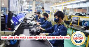 Nam làm sản xuất linh kiện ô tô tại nhà máy Ngân Thái