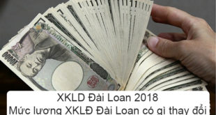 XKLD Đài Loan 2018 Mức lương XKLĐ Đài Loan có gì thay đổi