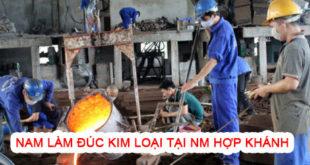Nam làm đúc kim loại tại nhà máy hợp khánh